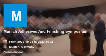 Munich Adhesives And Finishing Symposium | Munich | 2021